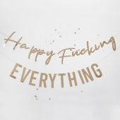 Banner Happy Fucking Everything