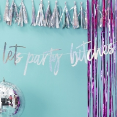 Banner Lets Party Bitches - Good Vibes, 1,5 m
